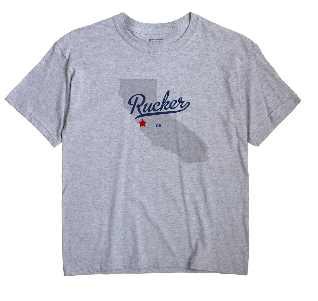 Rucker, California CA Souvenir Shirt
