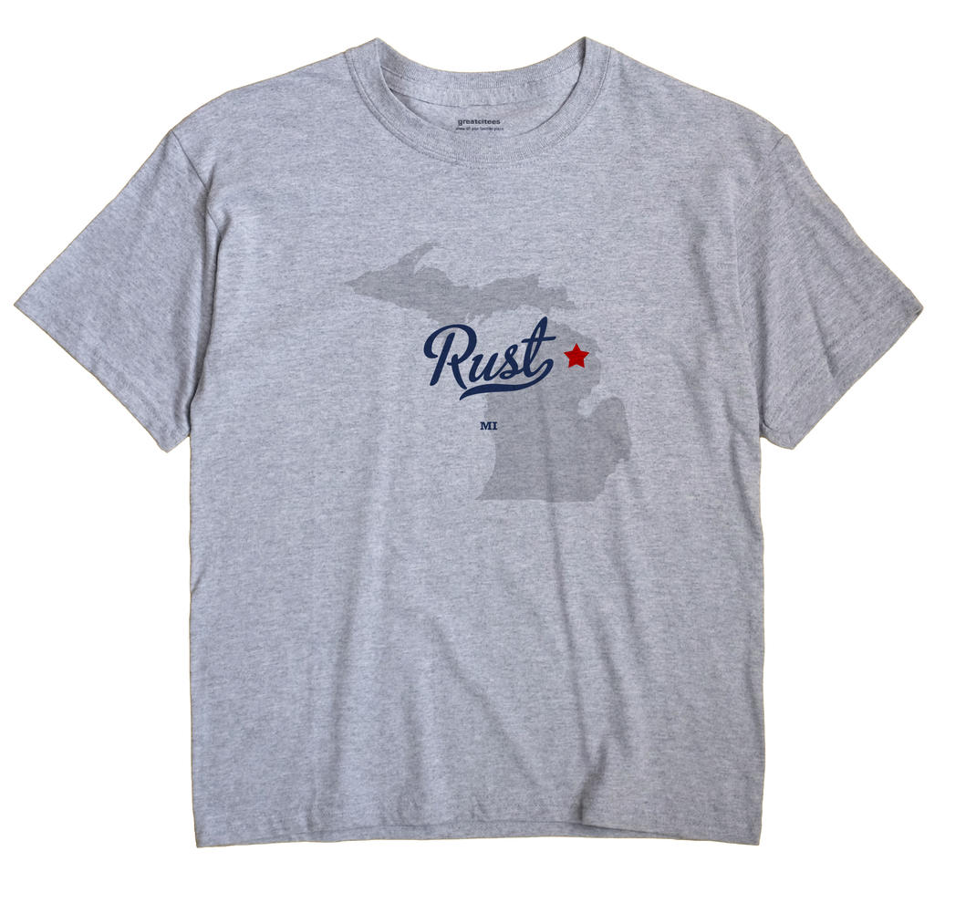 Rust, Michigan MI Souvenir Shirt