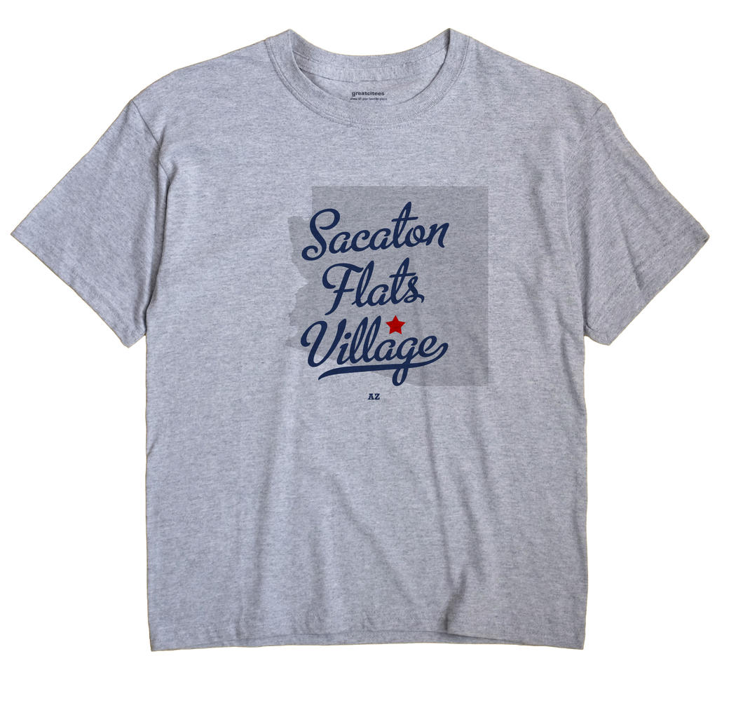 Sacaton Flats Village, Arizona AZ Souvenir Shirt