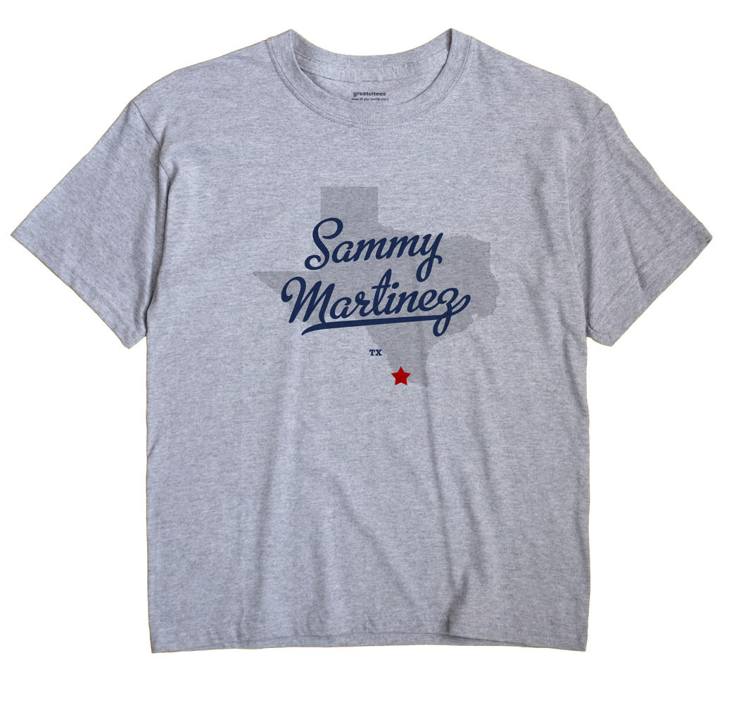 Sammy Martinez, Texas TX Souvenir Shirt