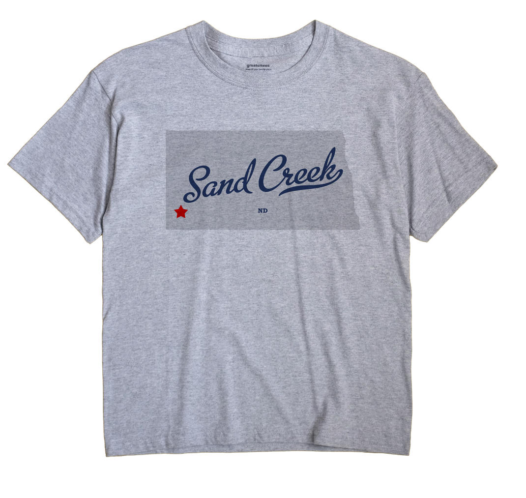Sand Creek, North Dakota ND Souvenir Shirt