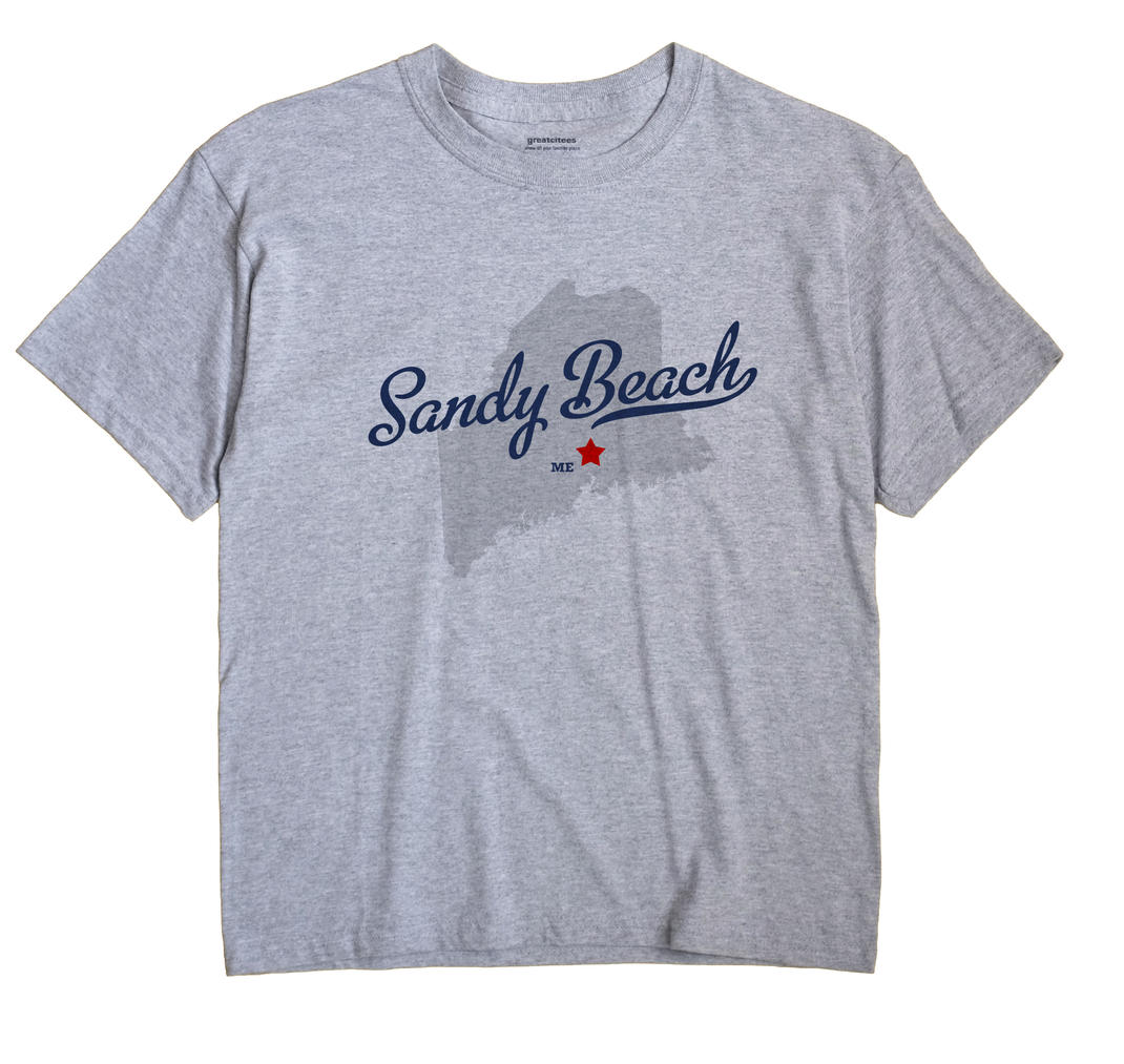 Sandy Beach, Maine ME Souvenir Shirt