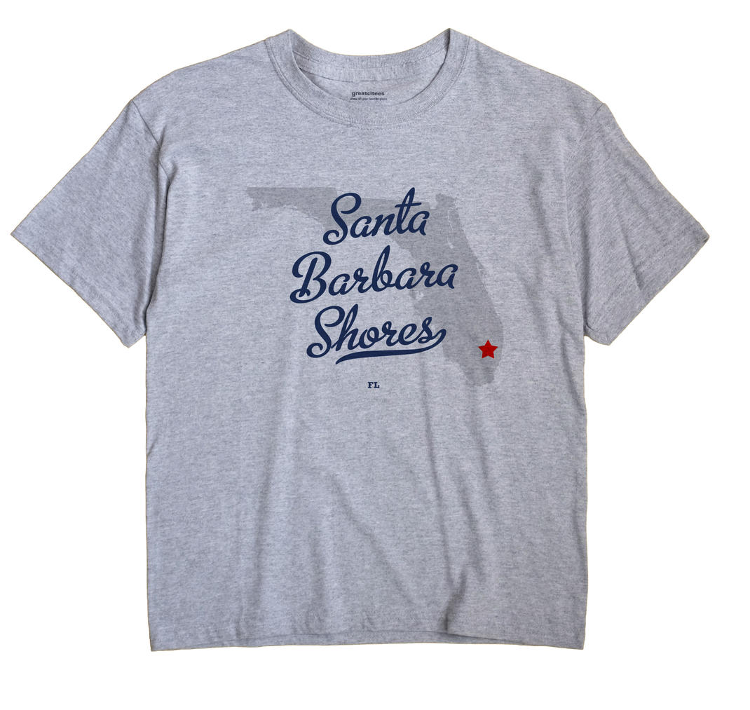 Santa Barbara Shores, Florida FL Souvenir Shirt