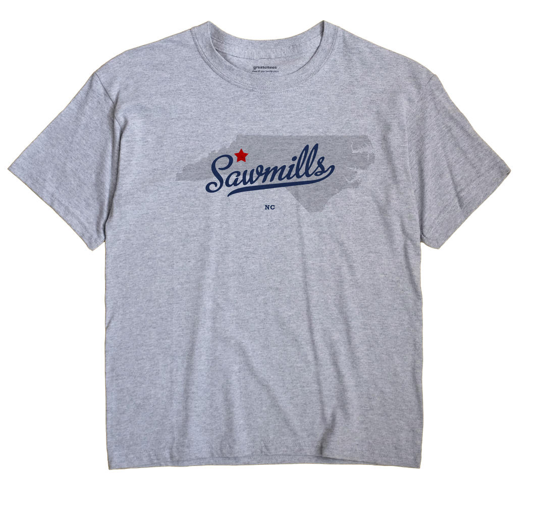 Sawmills, North Carolina NC Souvenir Shirt
