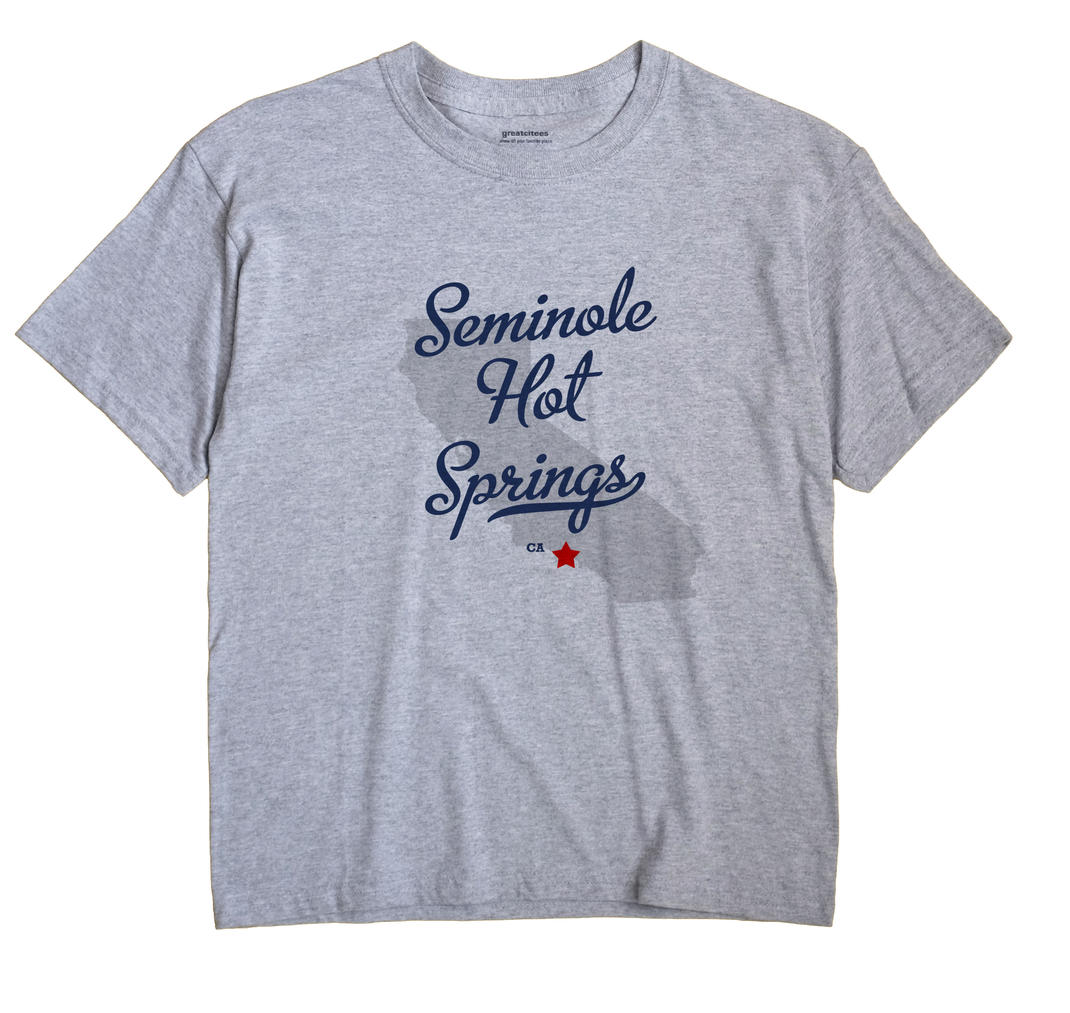 Seminole Hot Springs, California CA Souvenir Shirt