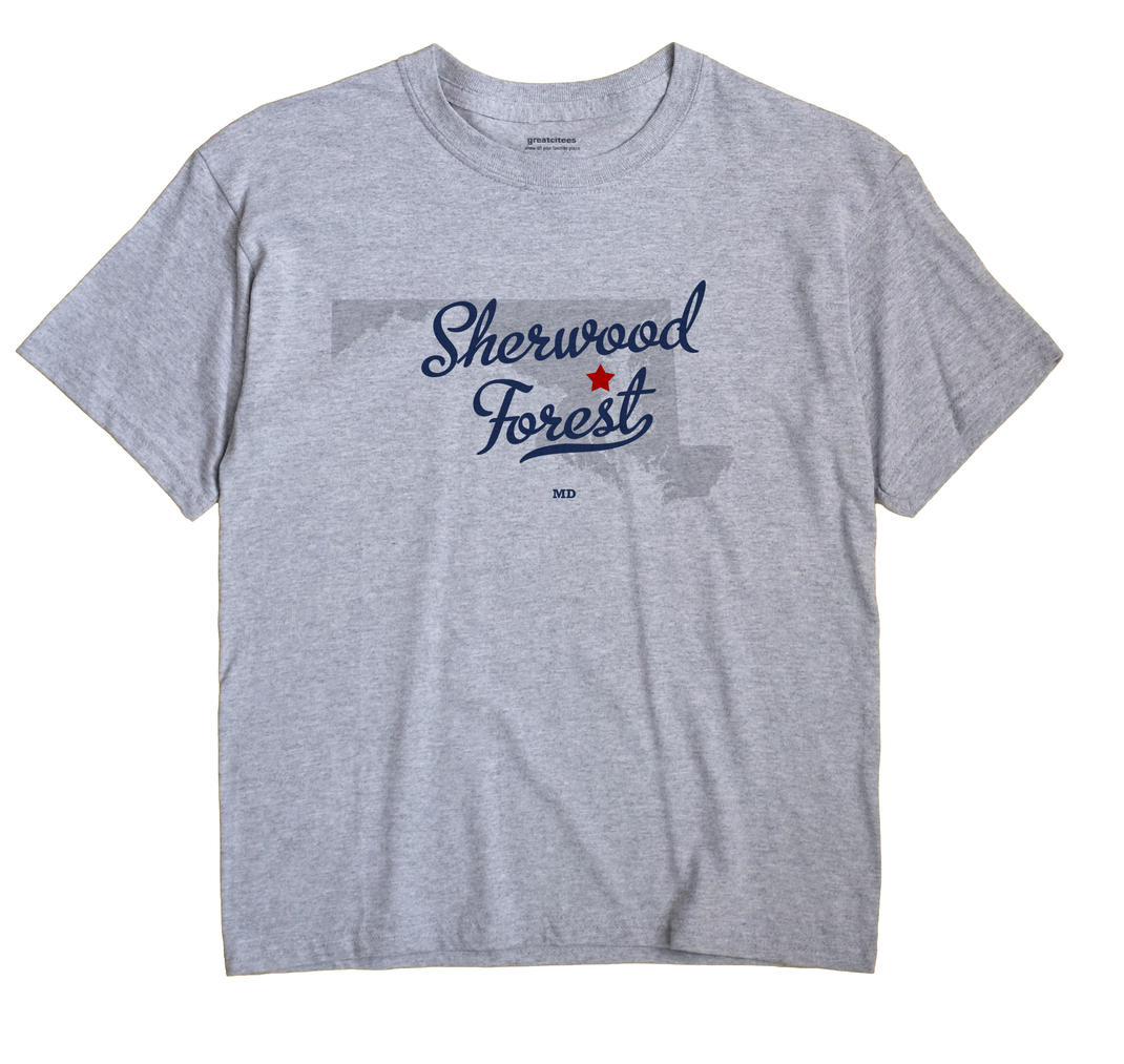 Sherwood Forest, Maryland MD Souvenir Shirt