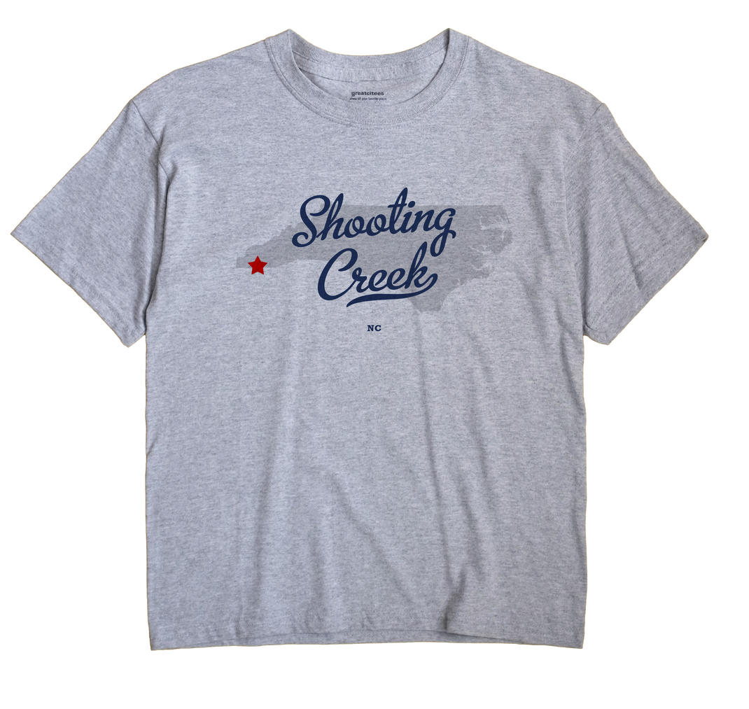 Shooting Creek, North Carolina NC Souvenir Shirt