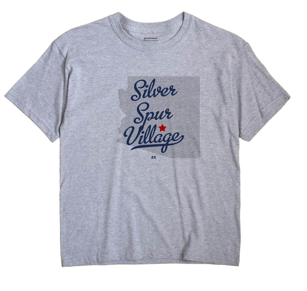 Silver Spur Village, Arizona AZ Souvenir Shirt