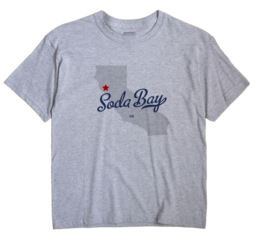 Soda Bay, California CA Souvenir Shirt