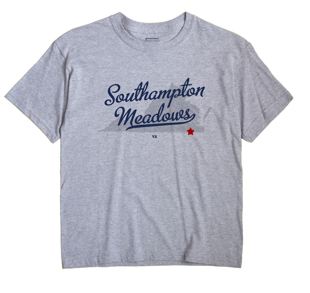 Southampton Meadows, Virginia VA Souvenir Shirt