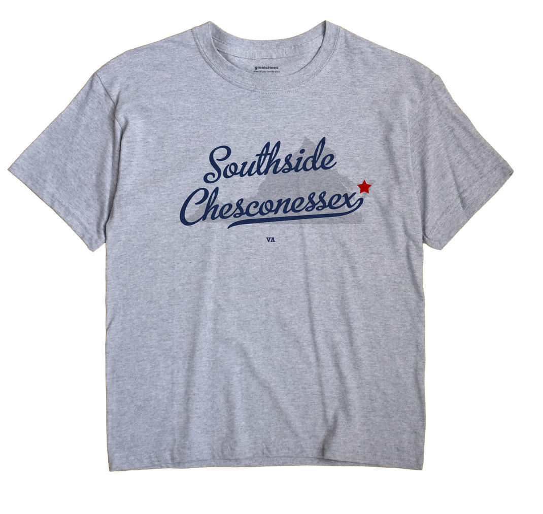 Southside Chesconessex, Virginia VA Souvenir Shirt