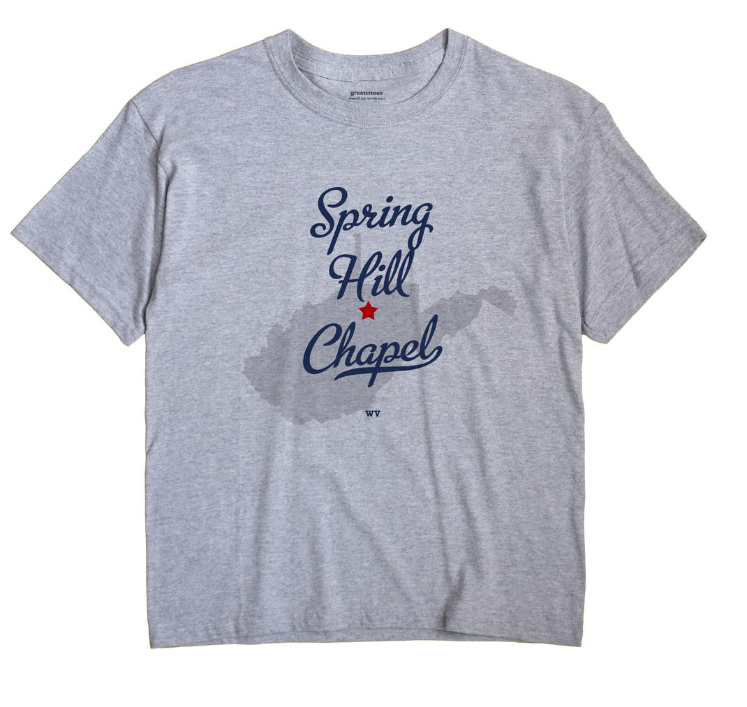 Spring Hill Chapel, West Virginia WV Souvenir Shirt