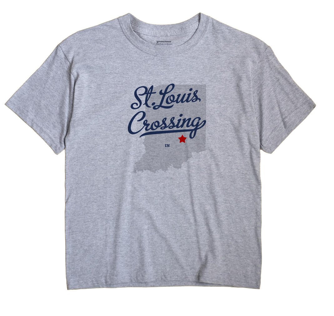 St.Louis Crossing, Indiana IN Souvenir Shirt