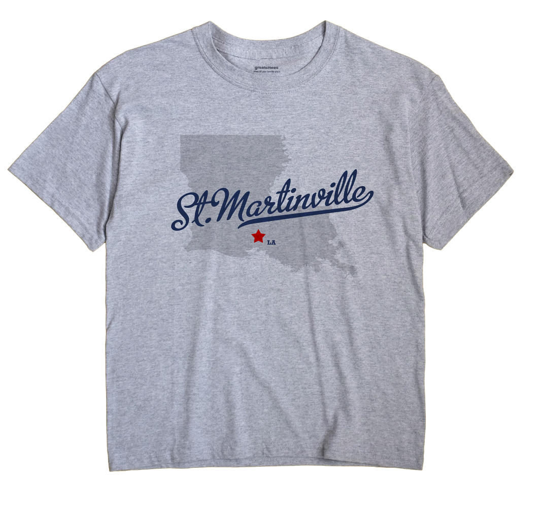 St.Martinville, Louisiana LA Souvenir Shirt
