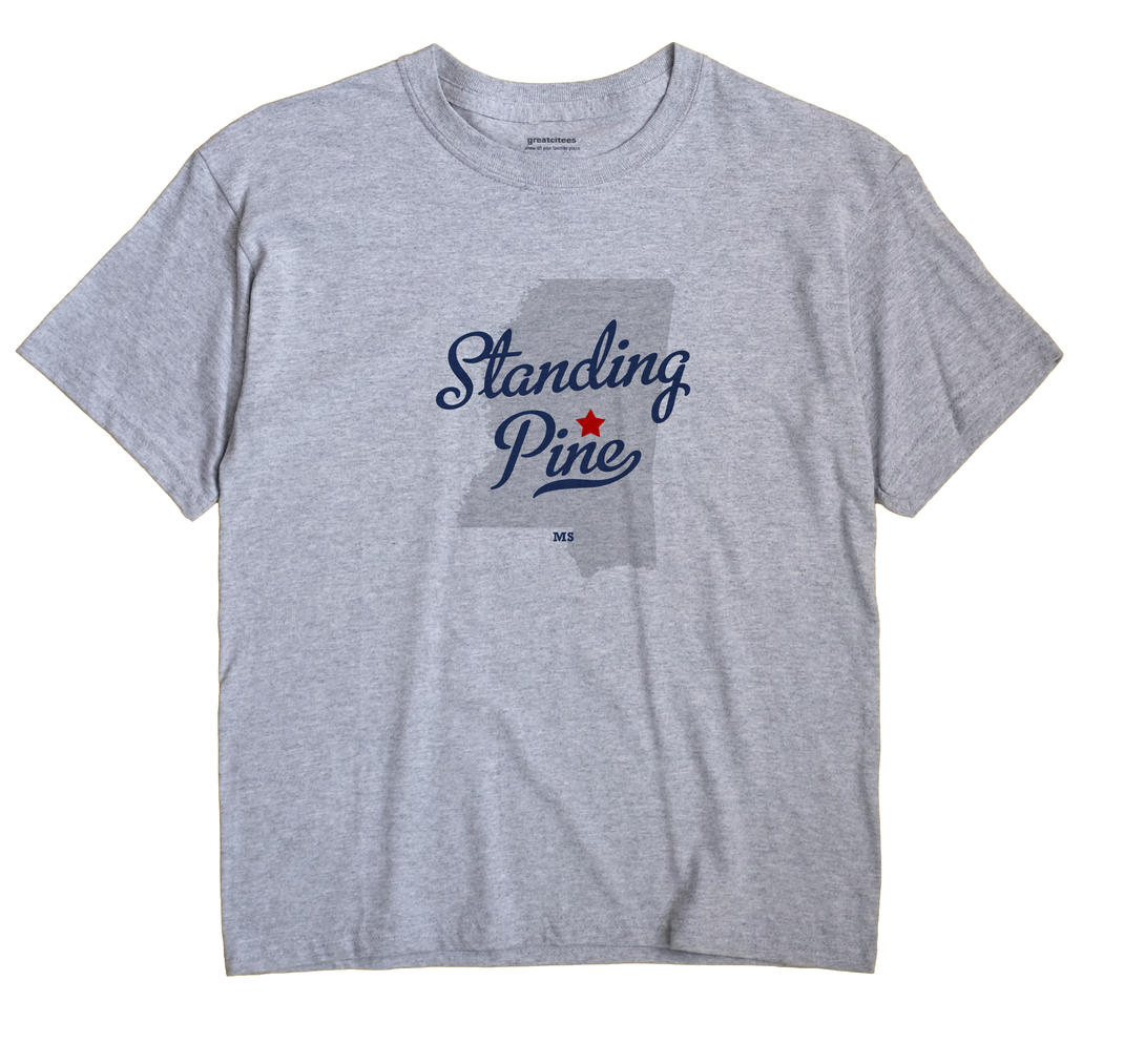 Standing Pine, Mississippi MS Souvenir Shirt
