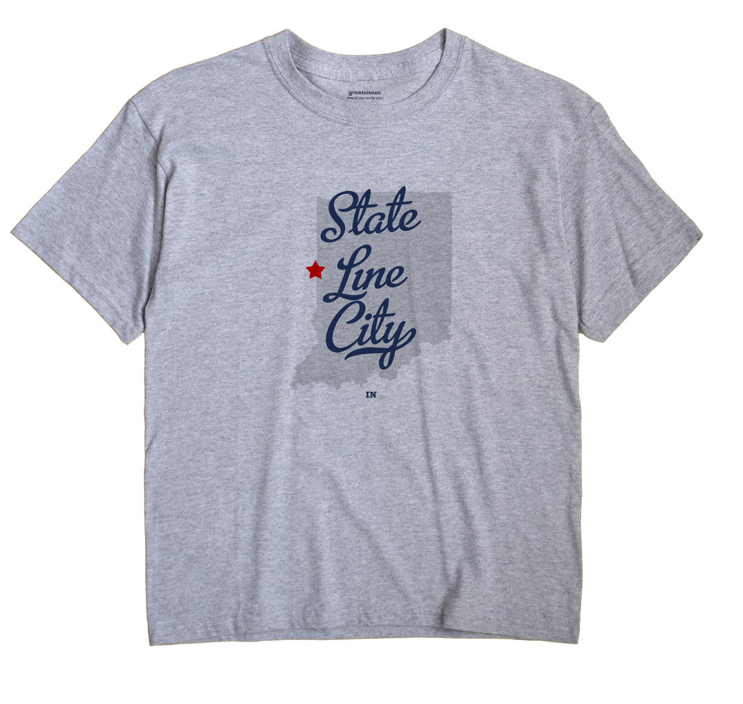 State Line City, Indiana IN Souvenir Shirt