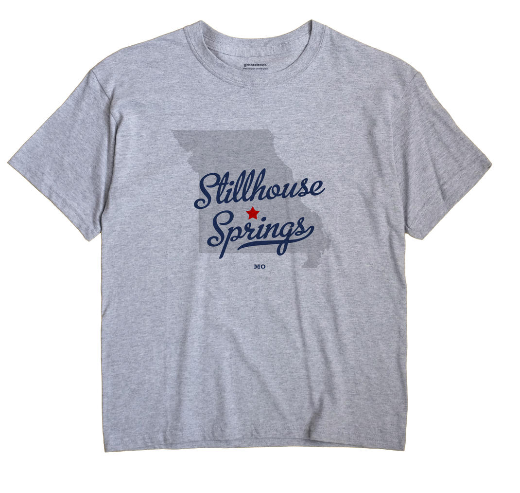 Stillhouse Springs, Missouri MO Souvenir Shirt