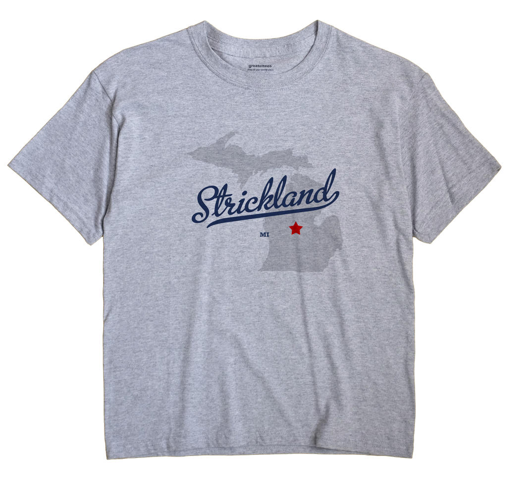 Strickland, Michigan MI Souvenir Shirt