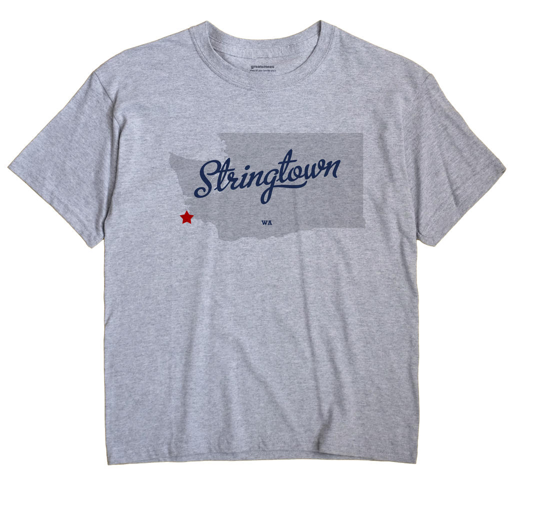 Stringtown, Washington WA Souvenir Shirt