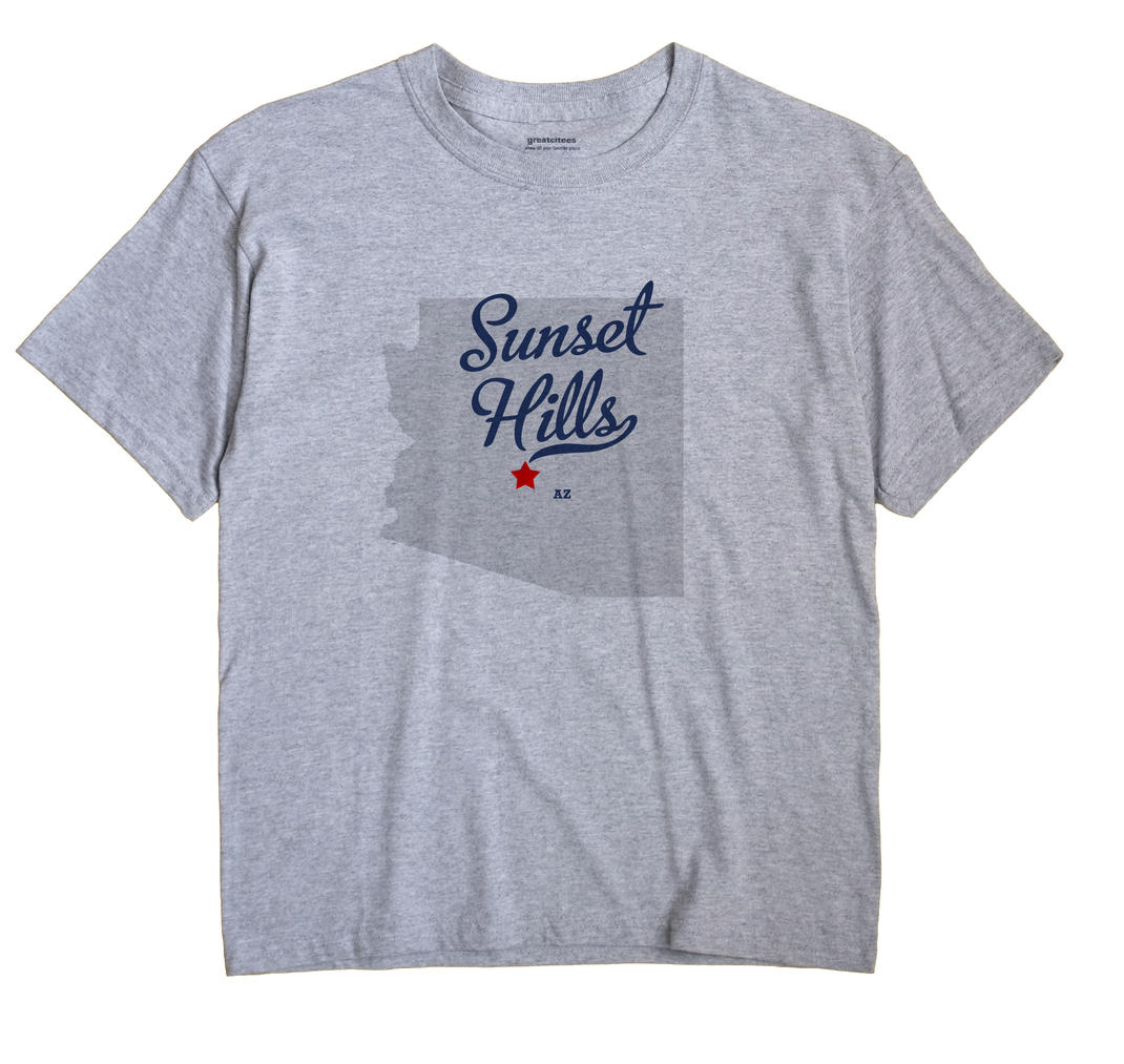 Sunset Hills, Arizona AZ Souvenir Shirt