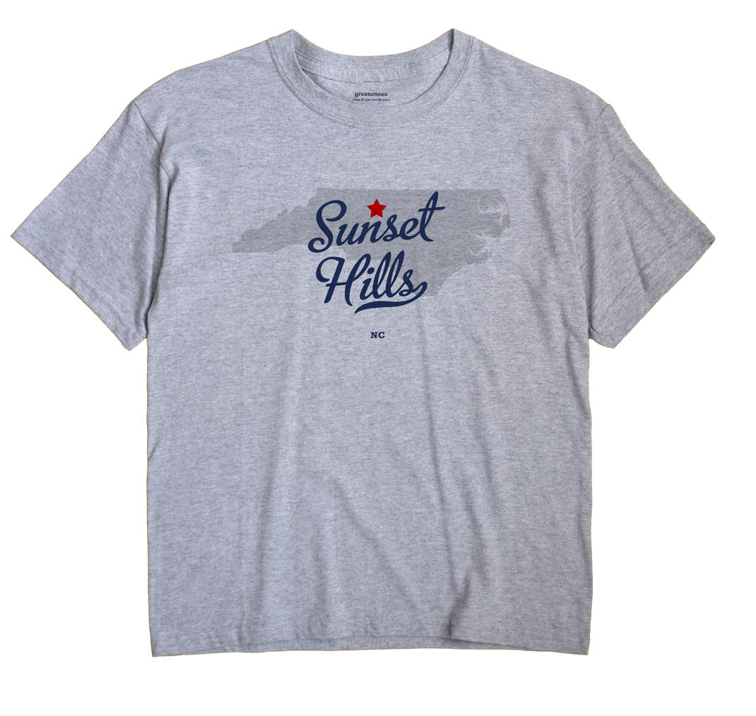 Sunset Hills, North Carolina NC Souvenir Shirt