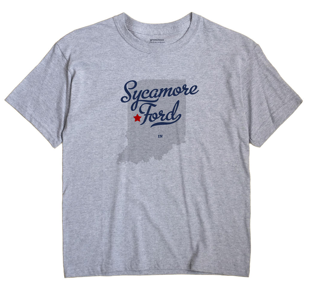 Sycamore Ford, Indiana IN Souvenir Shirt