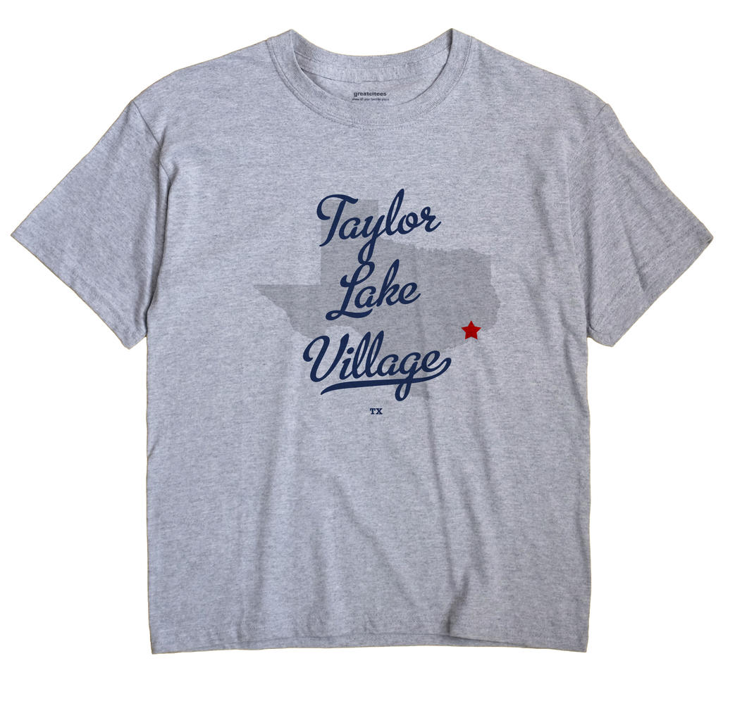 Taylor Lake Village, Texas TX Souvenir Shirt