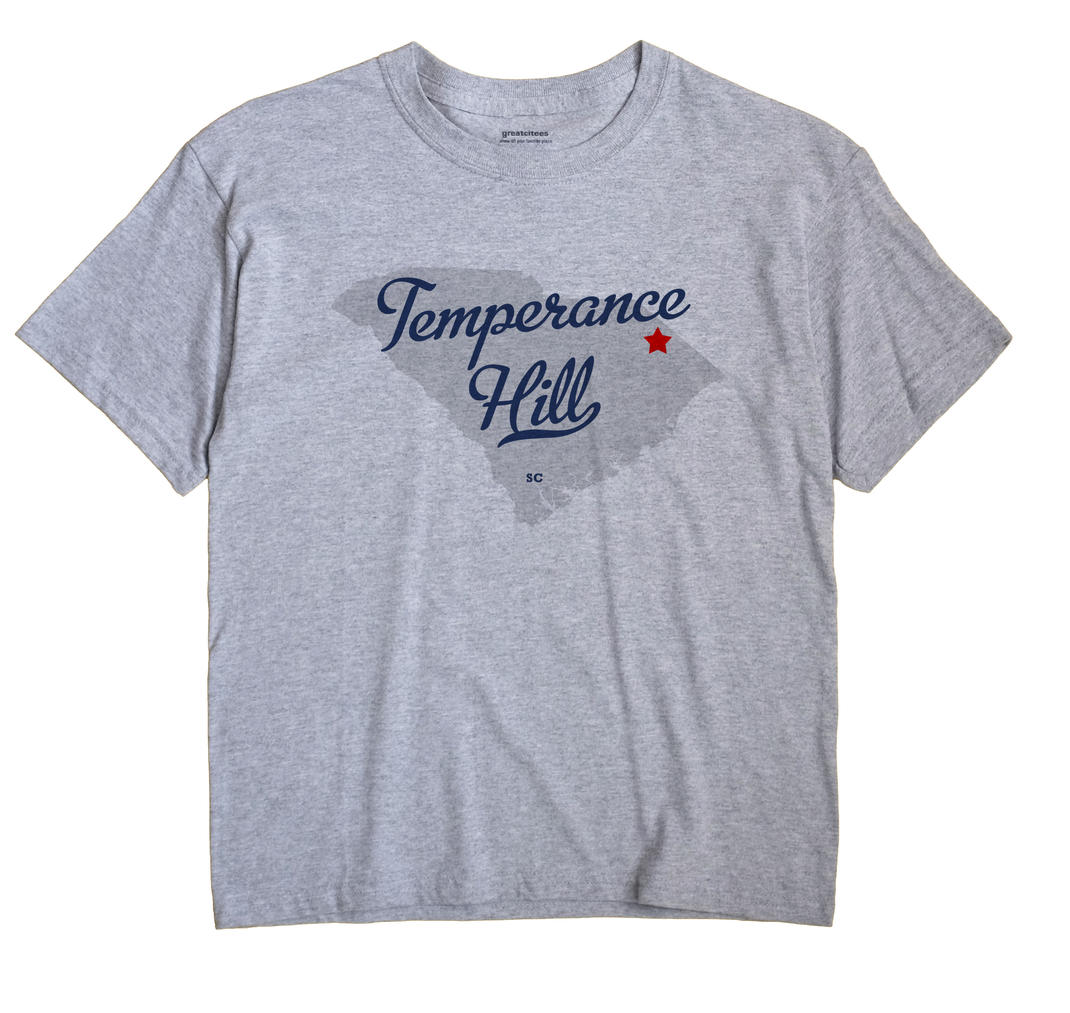 Temperance Hill, South Carolina SC Souvenir Shirt