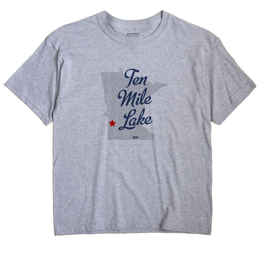 Ten Mile Lake, Minnesota MN Souvenir Shirt