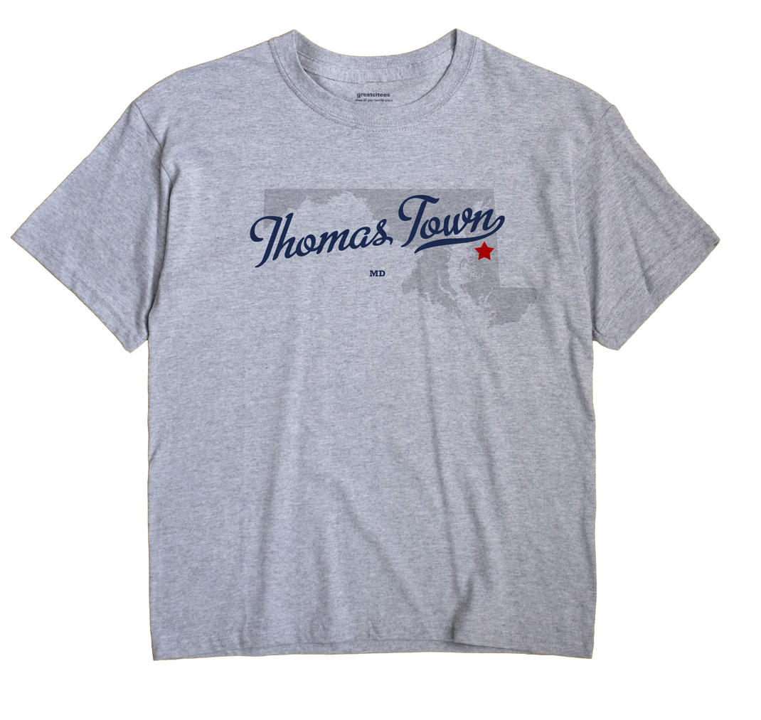 Thomas Town, Maryland MD Souvenir Shirt