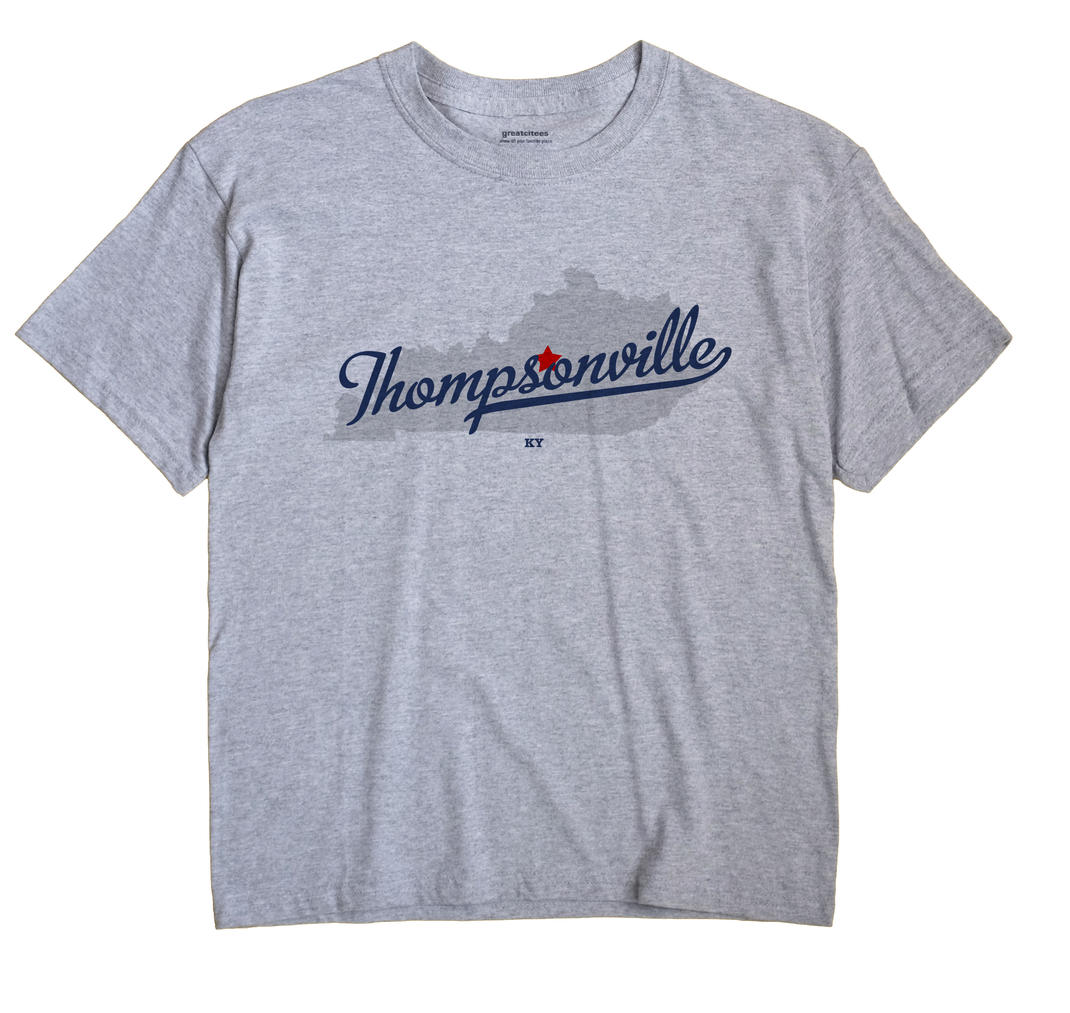 Thompsonville, Kentucky KY Souvenir Shirt