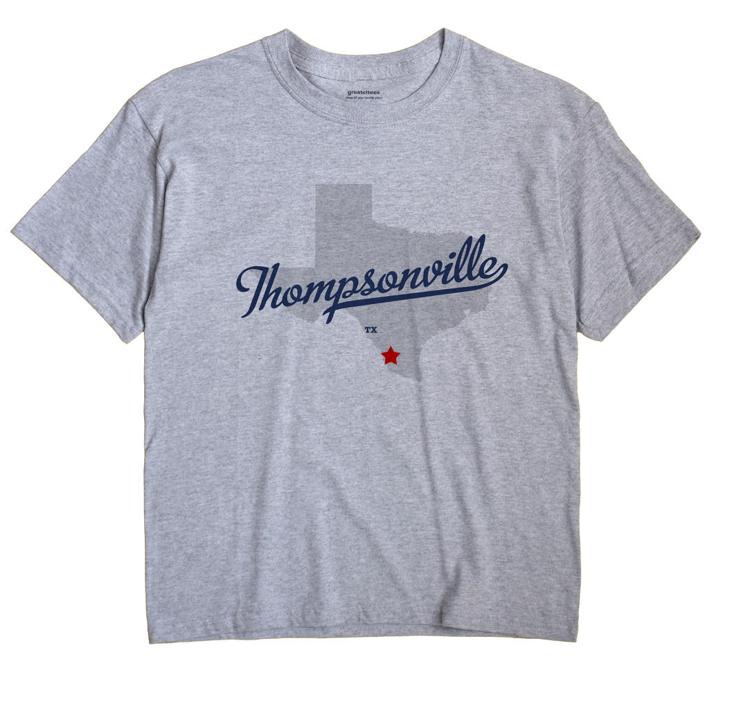 Thompsonville, Texas TX Souvenir Shirt