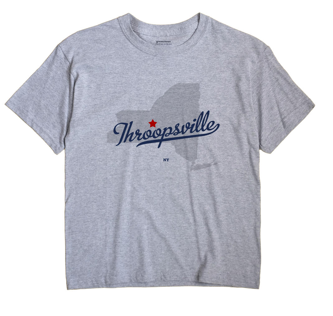 Throopsville, New York NY Souvenir Shirt