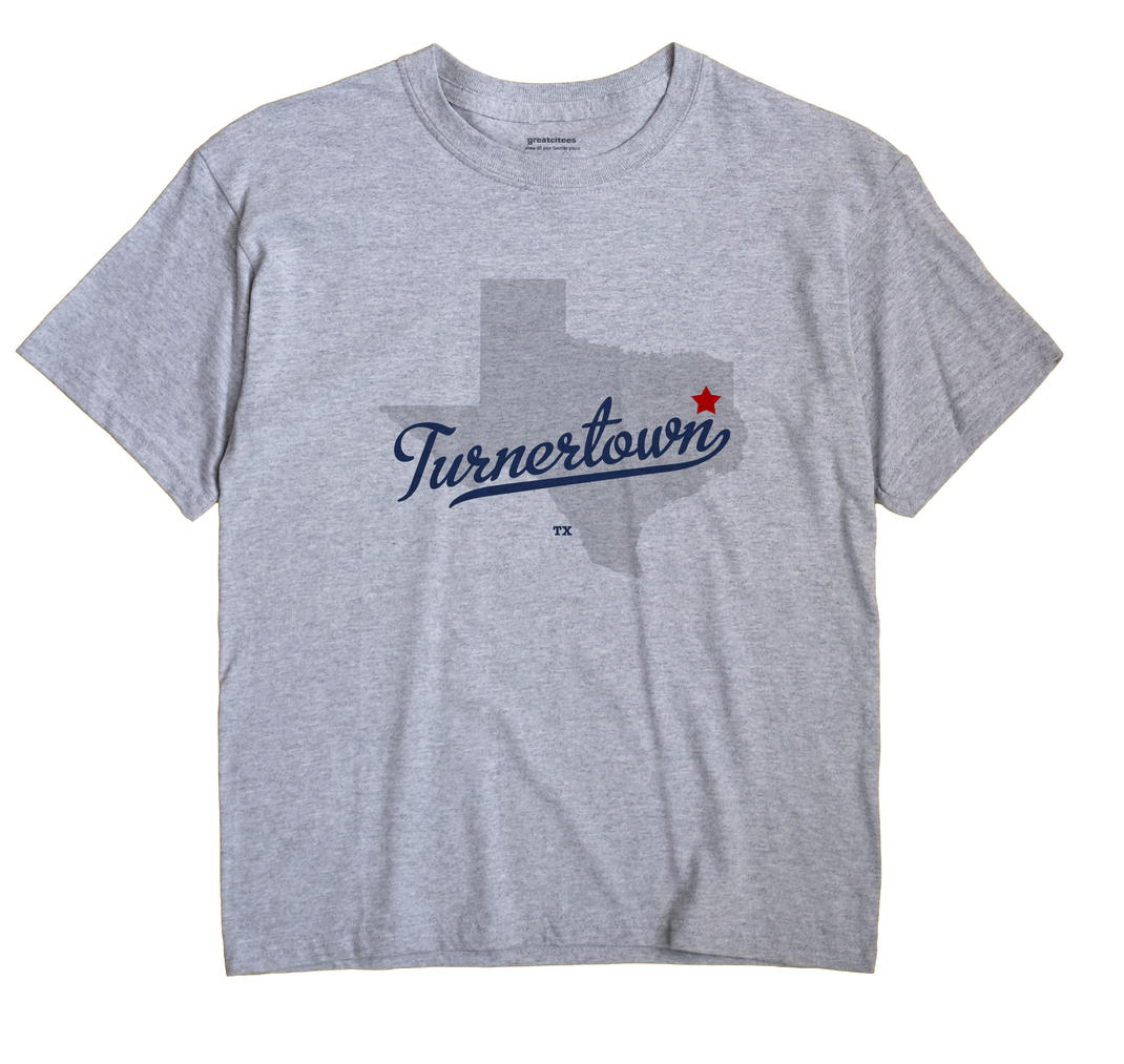 Turnertown, Texas TX Souvenir Shirt