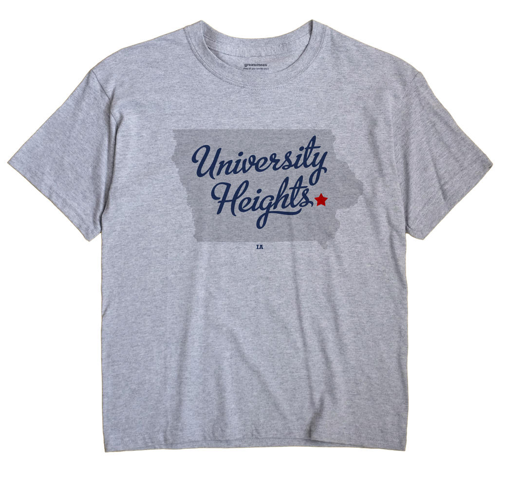 University Heights, Iowa IA Souvenir Shirt