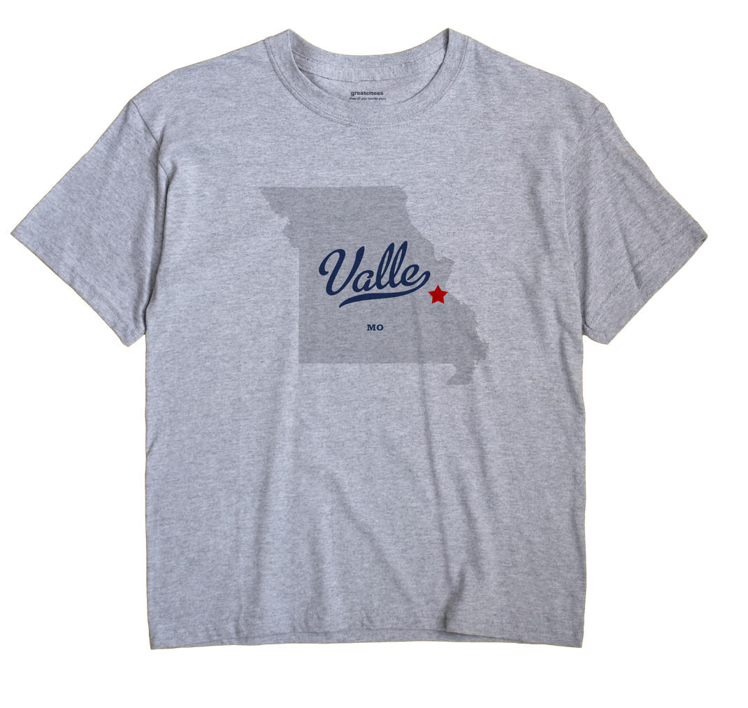 Valle, Missouri MO Souvenir Shirt