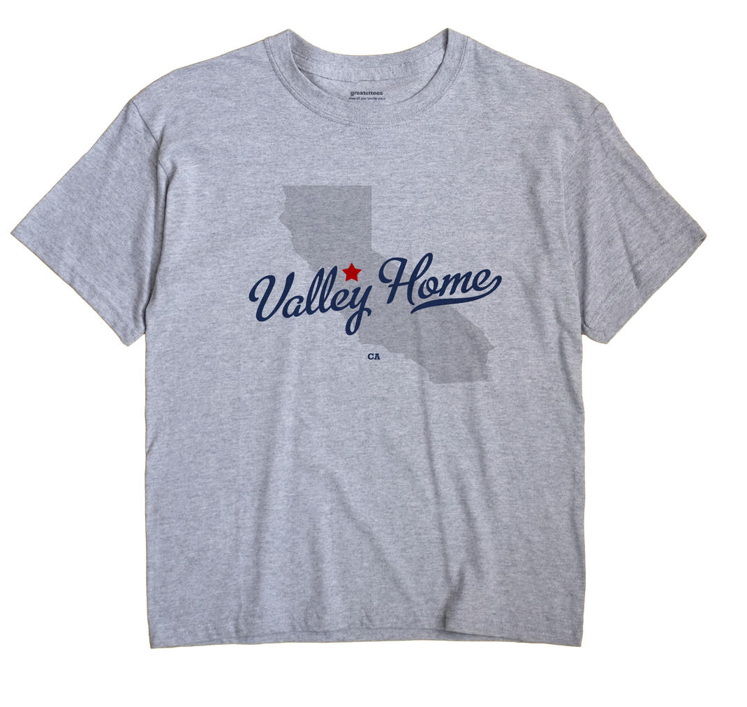 Valley Home, California CA Souvenir Shirt