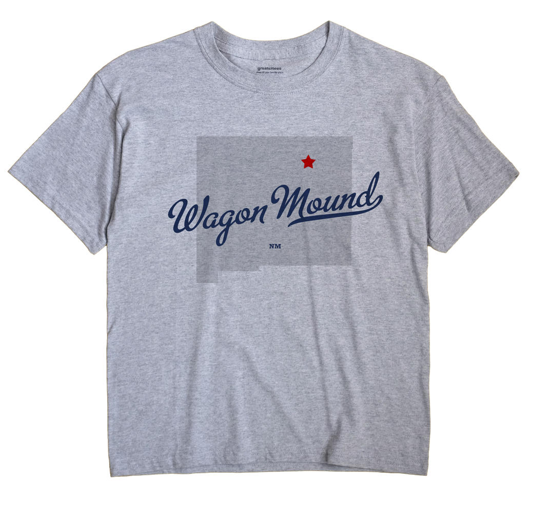 Wagon Mound, New Mexico NM Souvenir Shirt