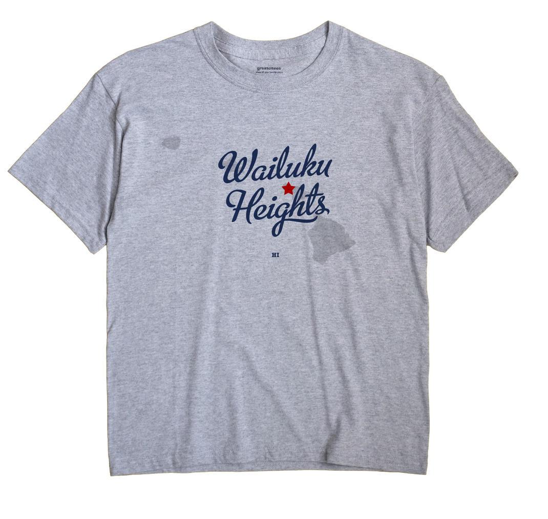 Wailuku Heights, Hawaii HI Souvenir Shirt