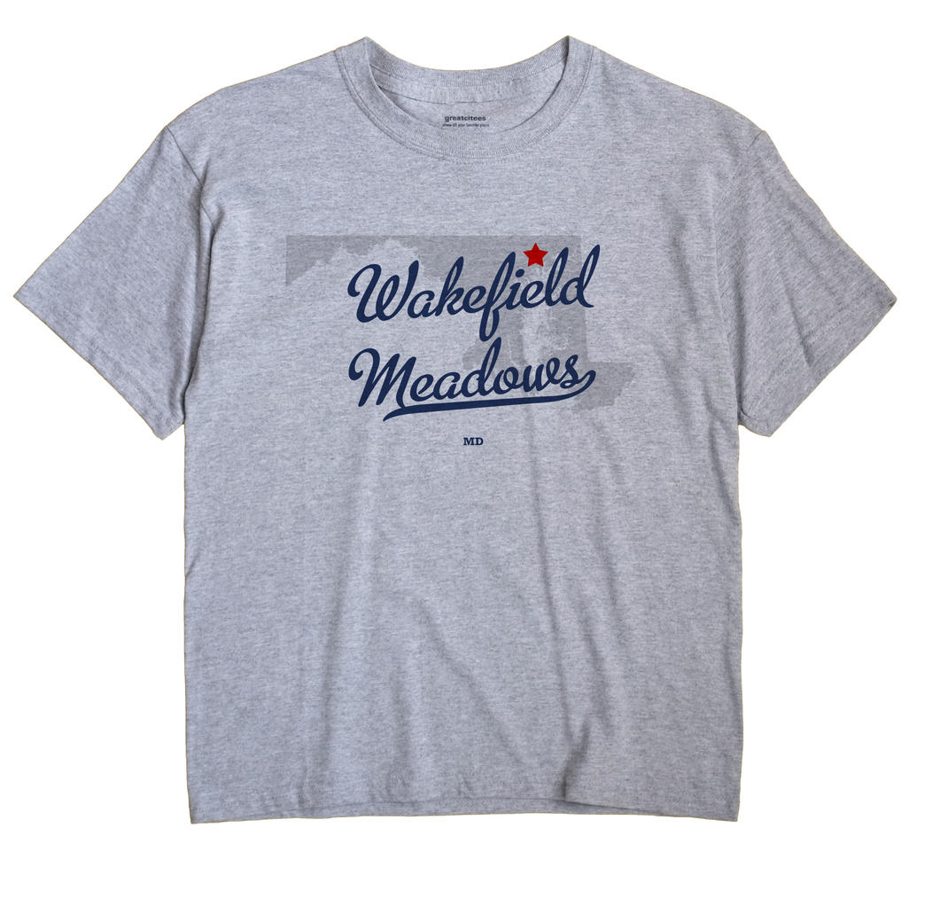 Wakefield Meadows, Maryland MD Souvenir Shirt
