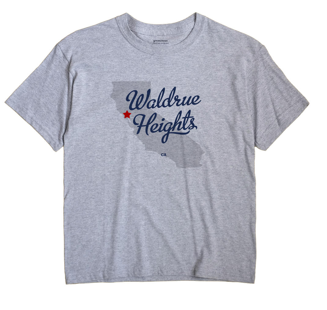 Waldrue Heights, California CA Souvenir Shirt