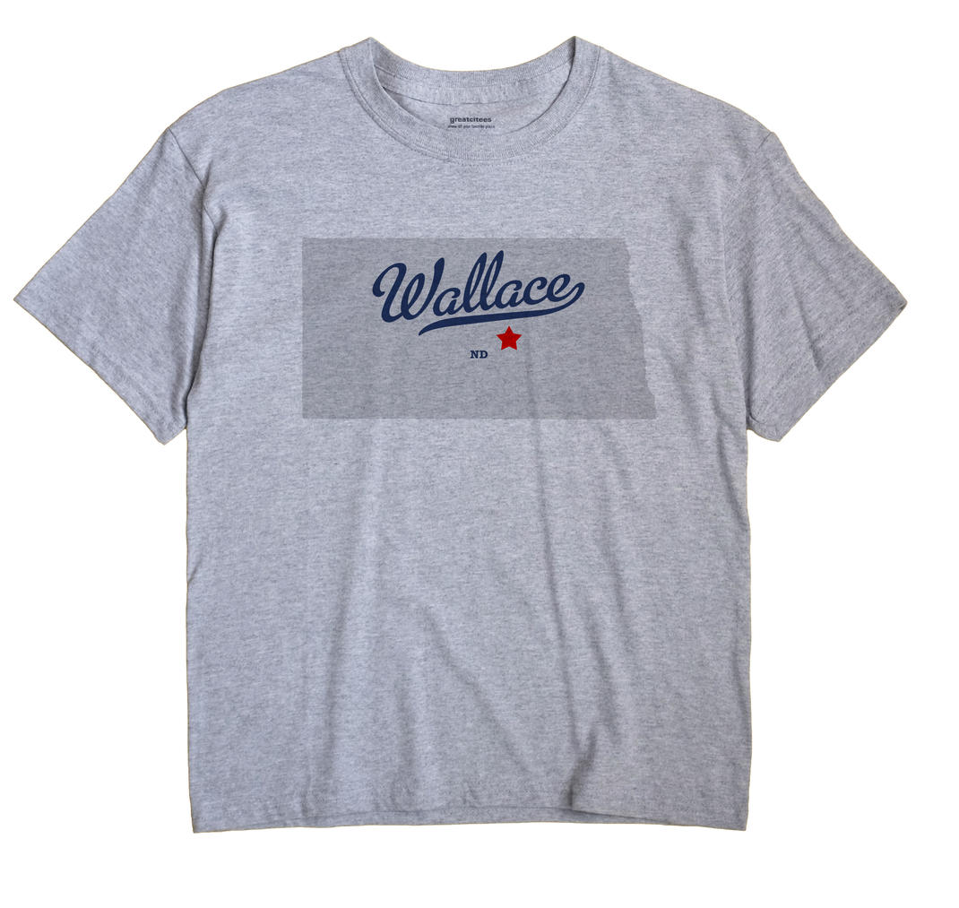 Wallace, North Dakota ND Souvenir Shirt
