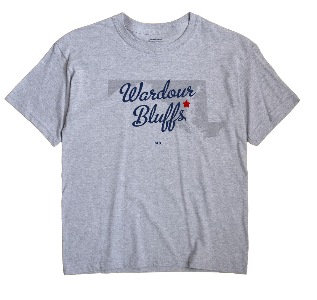 Wardour Bluffs, Maryland MD Souvenir Shirt
