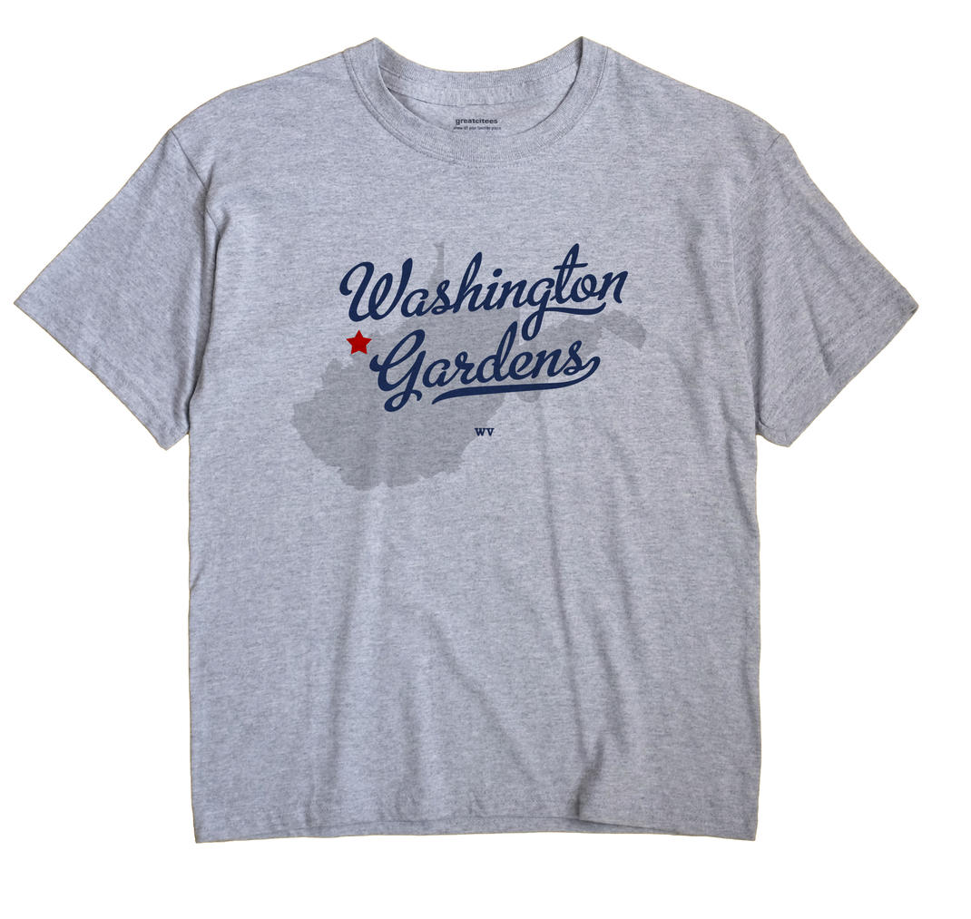 Washington Gardens, West Virginia WV Souvenir Shirt