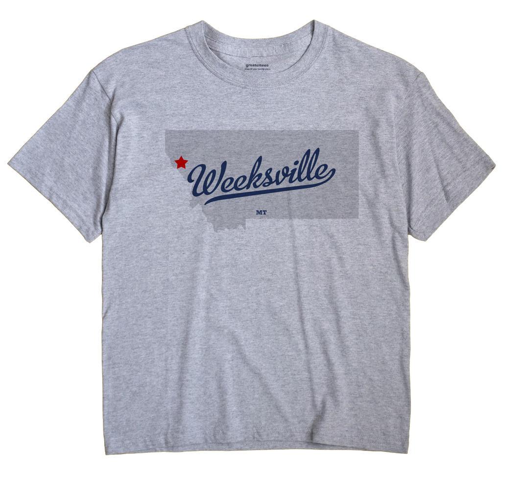 Weeksville, Montana MT Souvenir Shirt