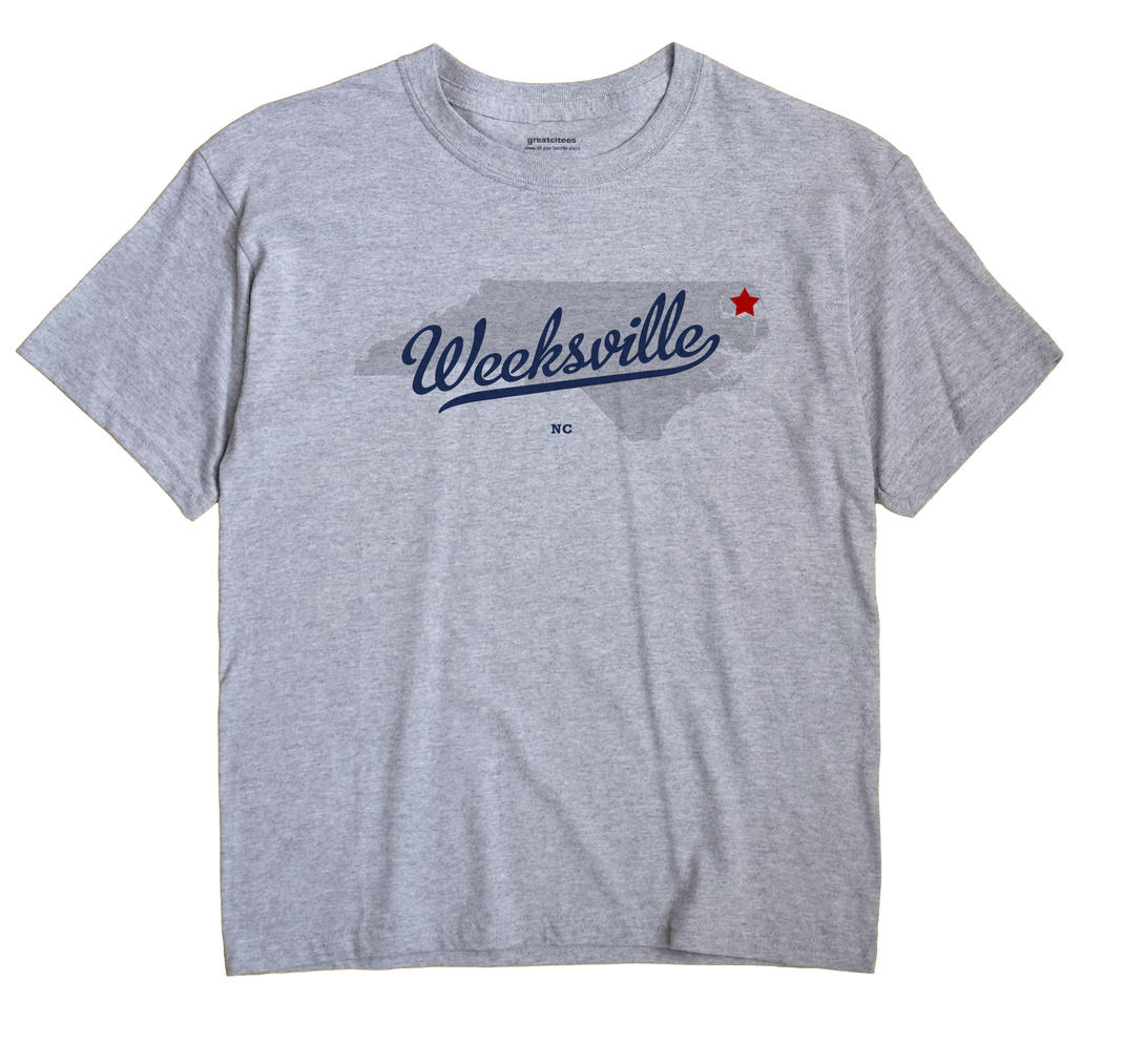 Weeksville, North Carolina NC Souvenir Shirt
