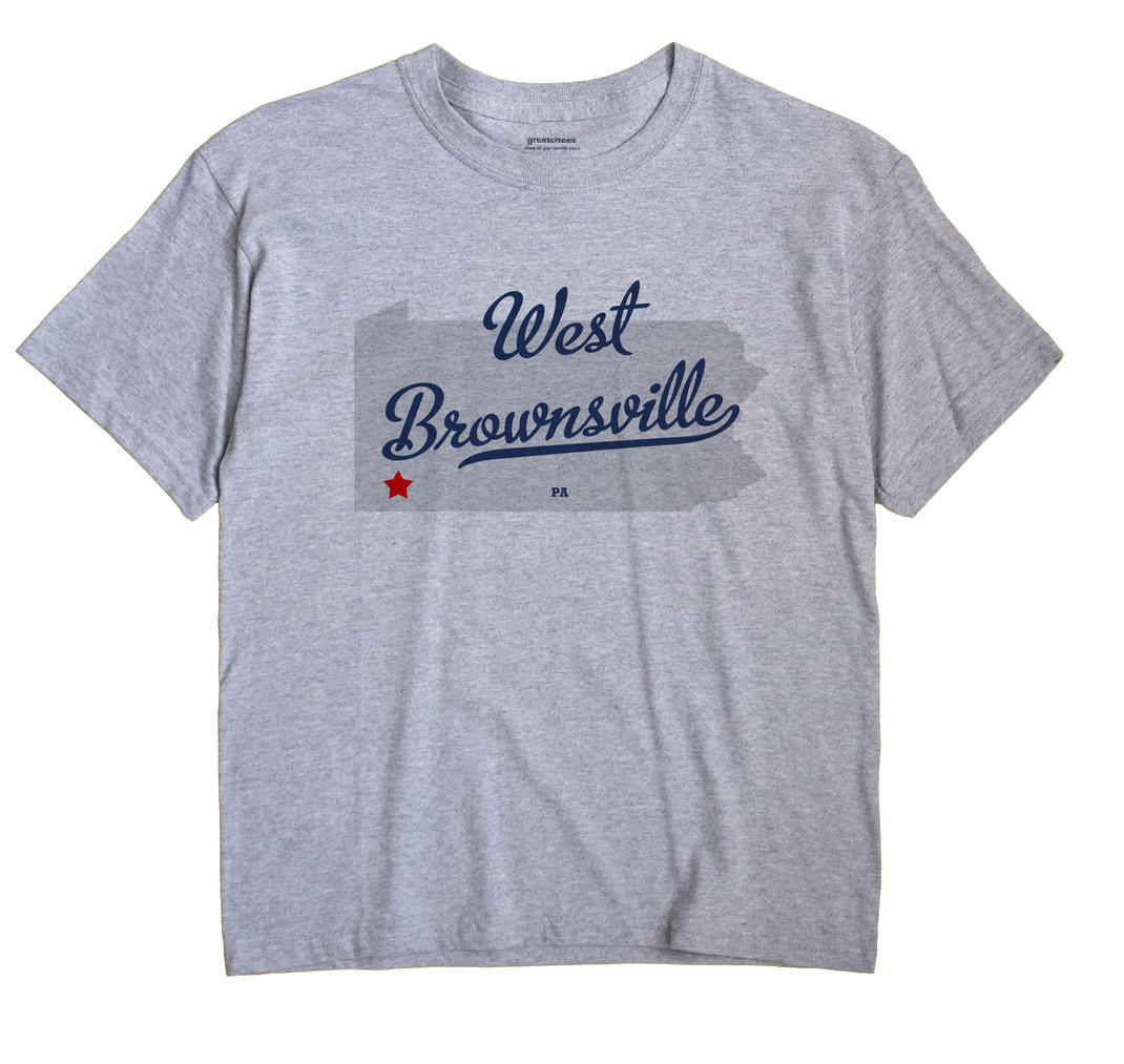 West Brownsville, Pennsylvania PA Souvenir Shirt