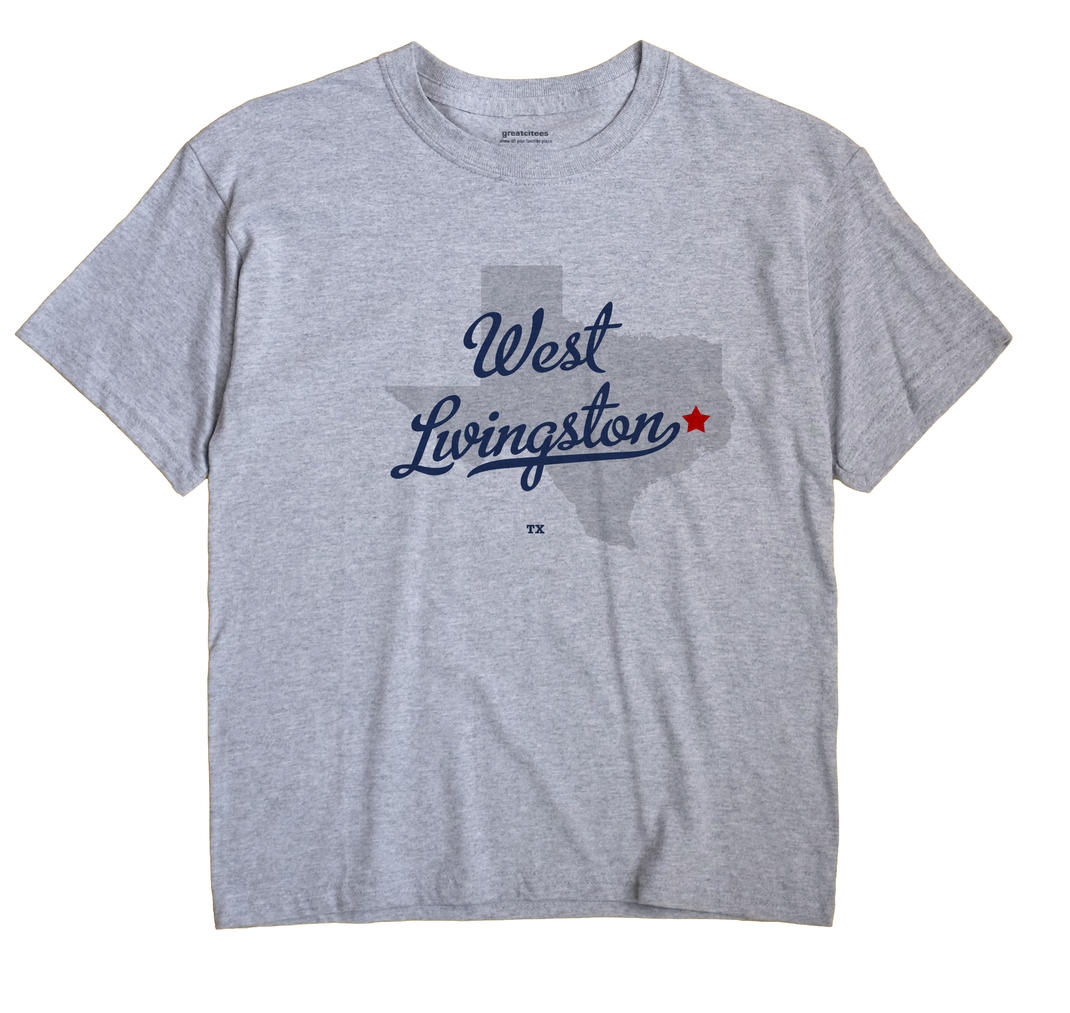 West Livingston, Texas TX Souvenir Shirt