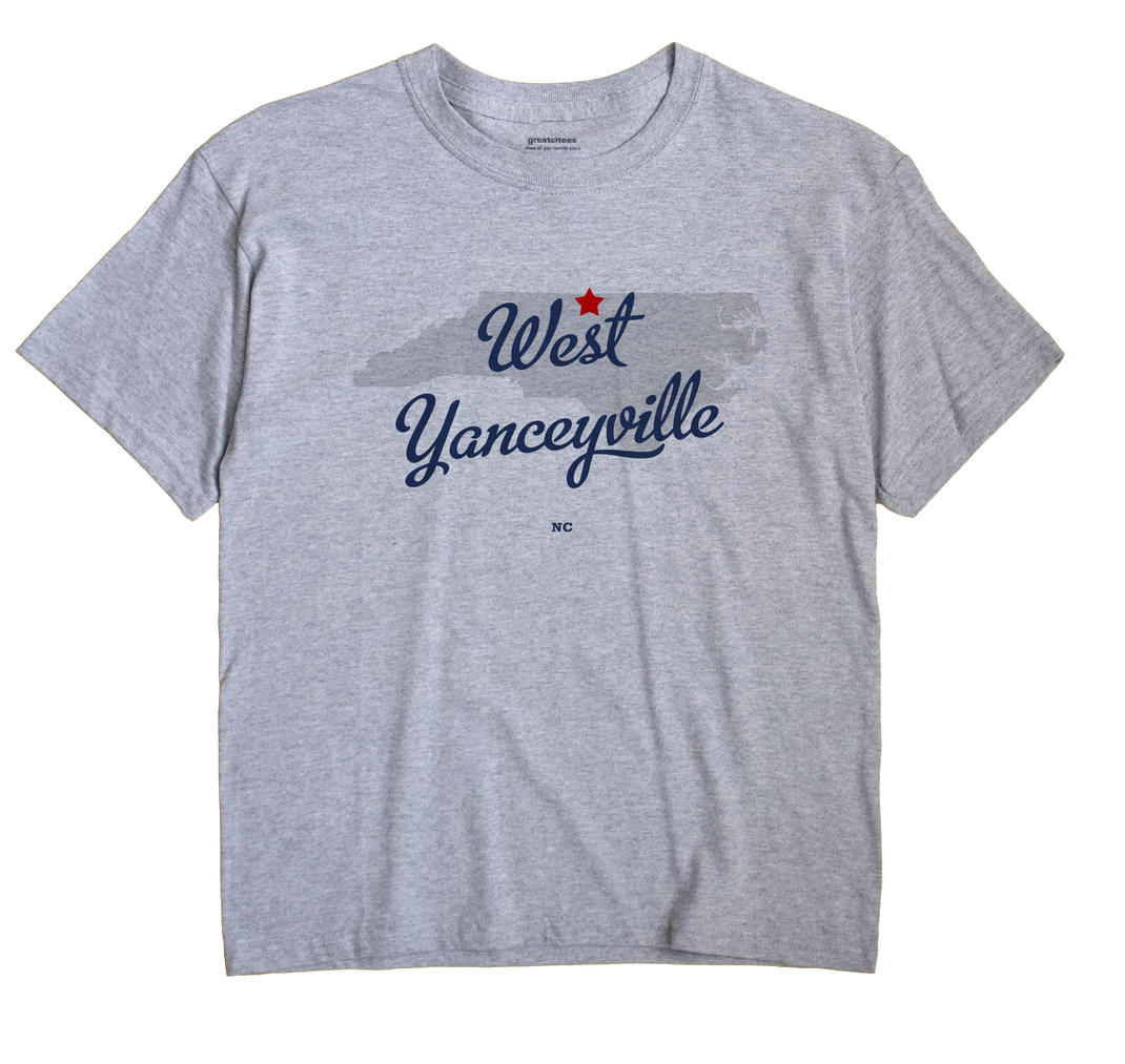 West Yanceyville, North Carolina NC Souvenir Shirt
