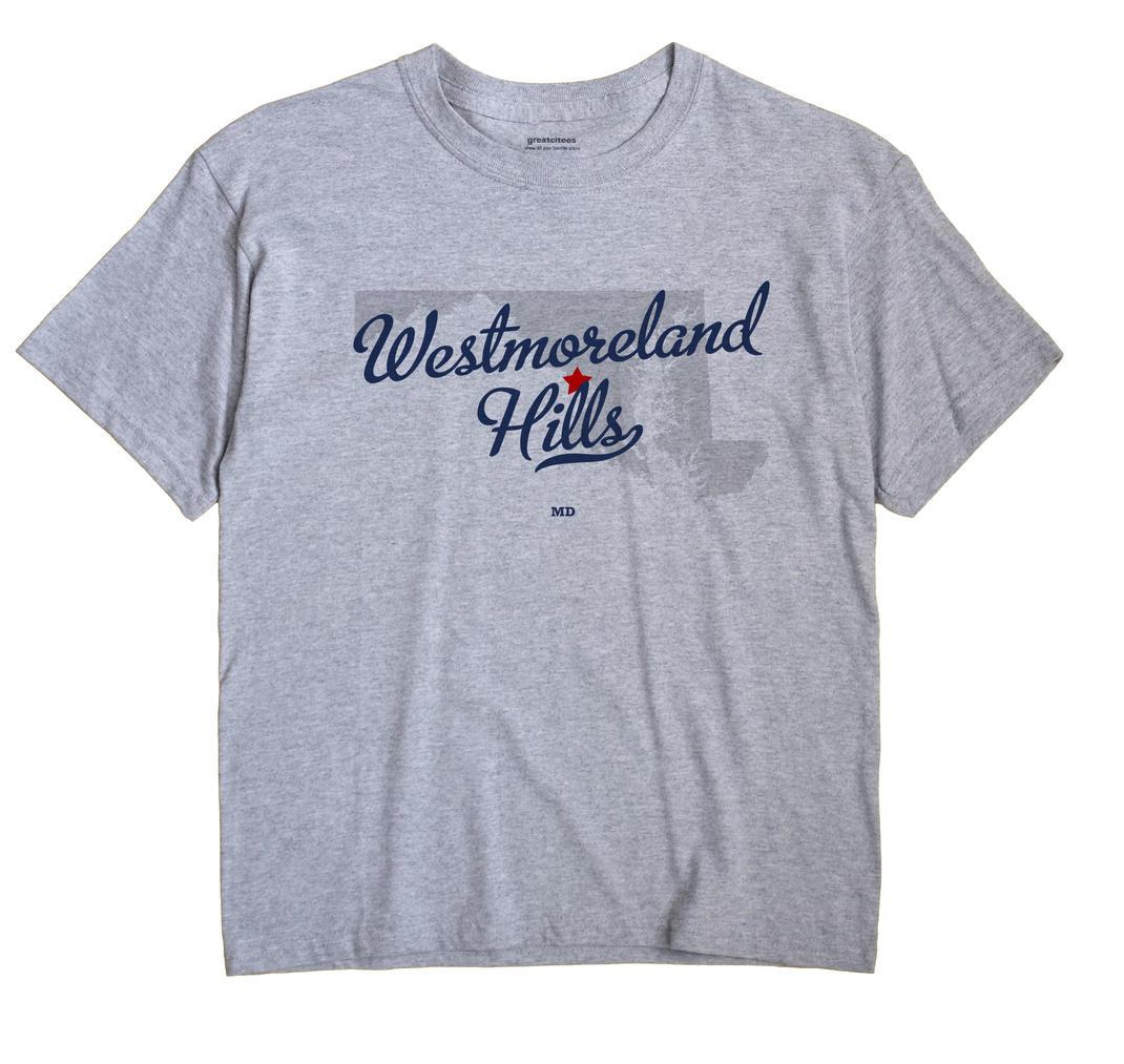 Westmoreland Hills, Maryland MD Souvenir Shirt